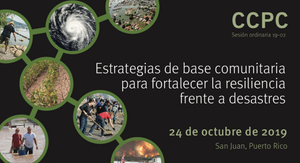 "foro de ""Estrategias de base comunitaria para fortalecer la resiliencia frente a desastres"""