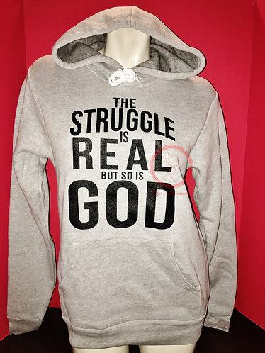 The Struggle is Real-Sweatshirt