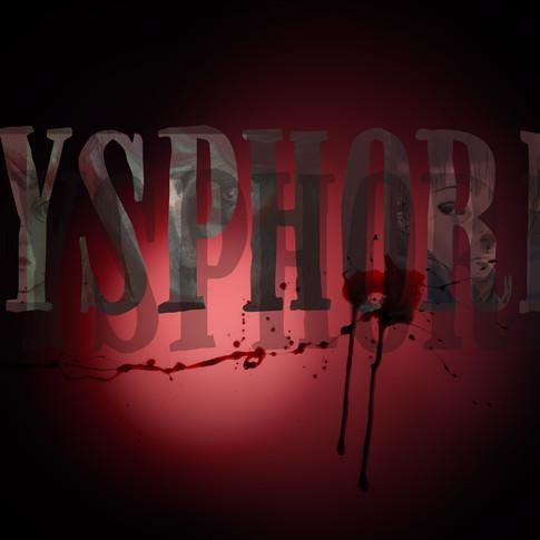 Dysphoria Title Card