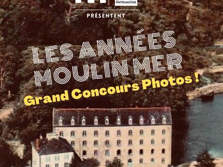 """Grand Concours Photos """"Les Années Moulin Mer"""""""