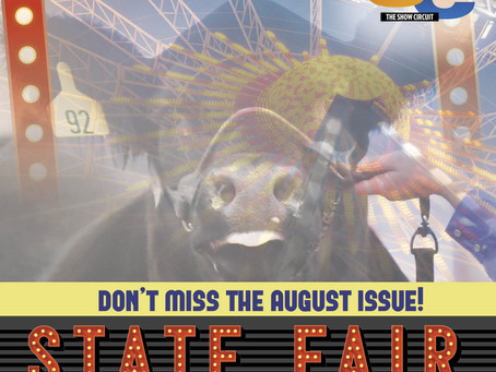 There's still time to get in the August State Fair issue!