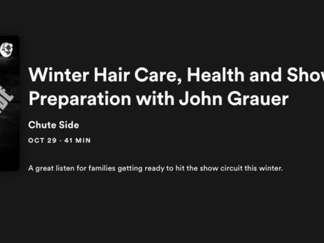 Catch this Chuteside podcast with Faris Simon and John Grauer on Winter Hair Care and Show Prep