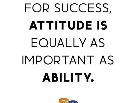 ATTITUDE ⚖️ ABILITY