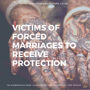 Victims of forced marriages to get protection in new