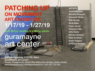 "PATCHING-UP PROJECT AND ""ON MOVEMENT"" EXHIBITION - 2019 (ETHIOPIA)"