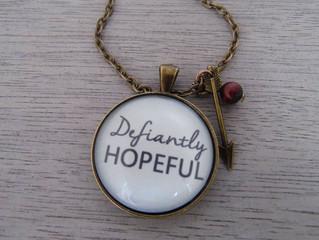 Defiantly Hopeful