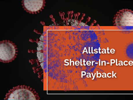 Allstate Shelter-In-Place Payback
