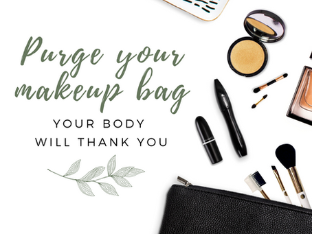 Purge Your Makeup Bag, Your Body Will Thank You