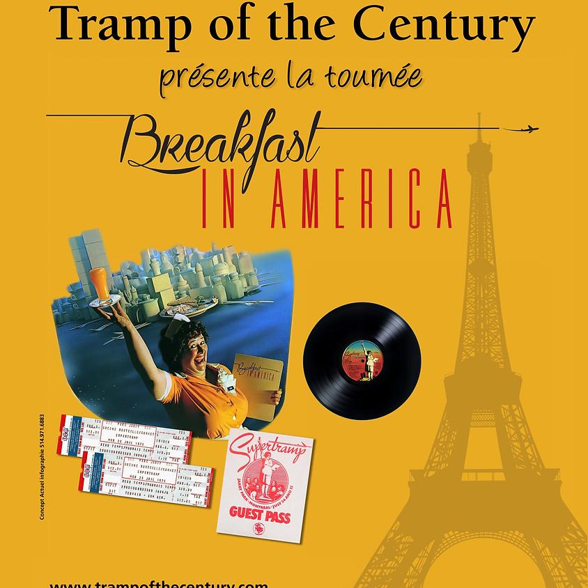 TRAMP OF THE CENTURY: LA TOURNÉE BREAKFAST IN AMERICA