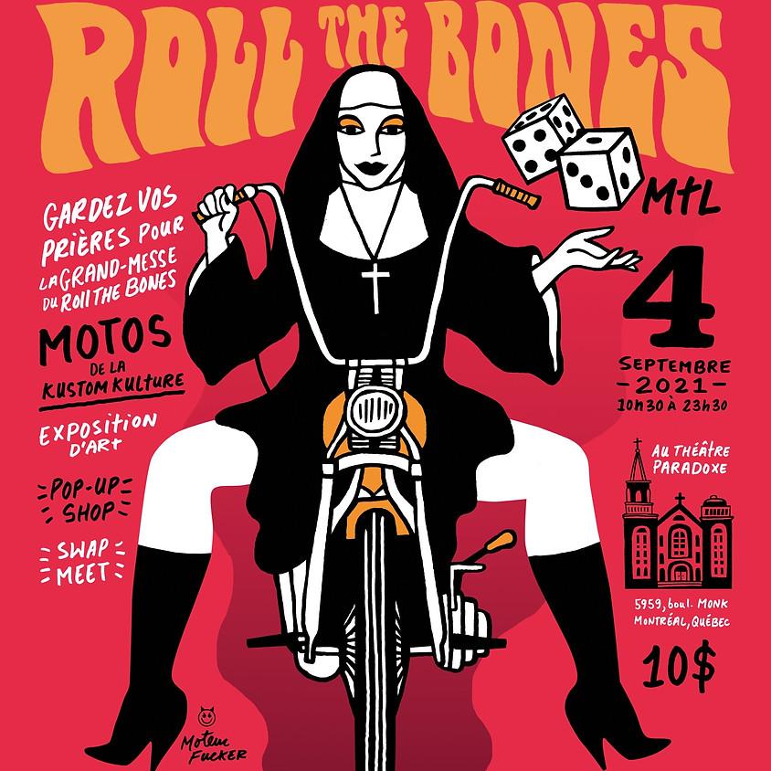 Roll the Bones MTL 2021