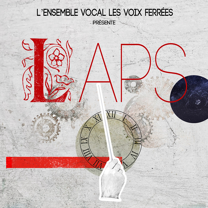 L'Ensemble vocal Les Voix Ferrées présente LAPS
