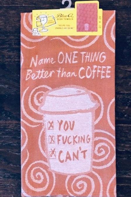 Better Than Coffee Blue Q Tea Towel