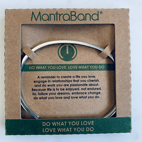 Do What You Love, Love What You Do MantraBand