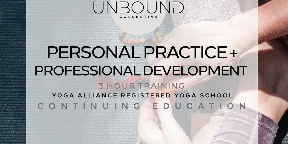 Personal Practice and Professional Development