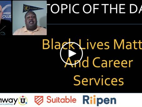 BlackLivesMatter and College Career Services