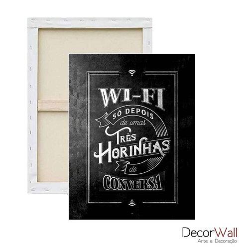 Quadro Decorativo Canvas Frases Wi-FI Artistico