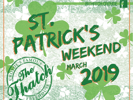 Join us this weekend for St. Patrick's celebrations!