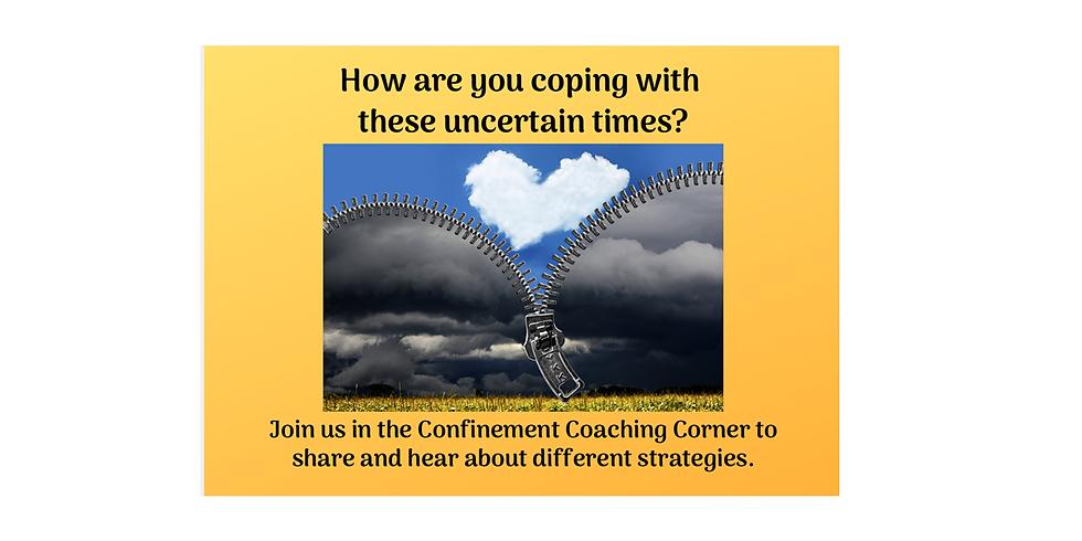 Confinement Coaching Corner