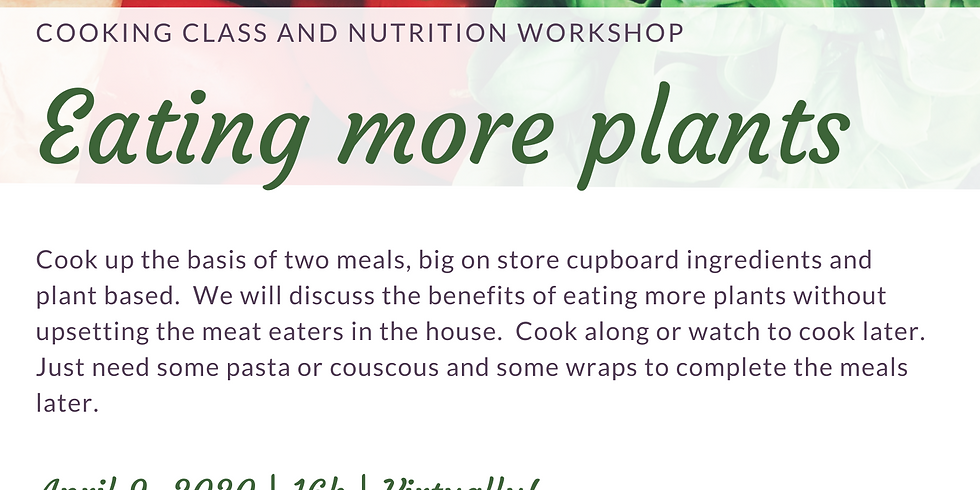 Virtual cooking Course with nutritionist Lynn Burns