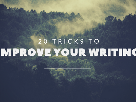 20 Tricks to Improve Your Writing