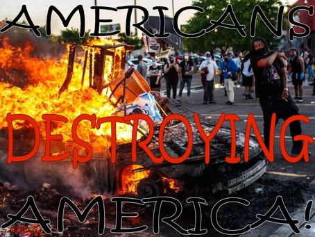 AMERICANS Destroying AMERICA