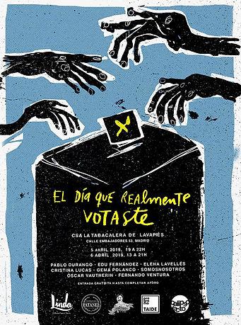 Cartel_El_día_que_realmente_votaste.jp