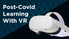 Webcast: Post-Covid Learning With VR