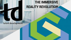 TD Magazine article: The immersive reality revolution
