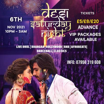 Desi Saturday Night !!- 6th November 2021 Diwali Special