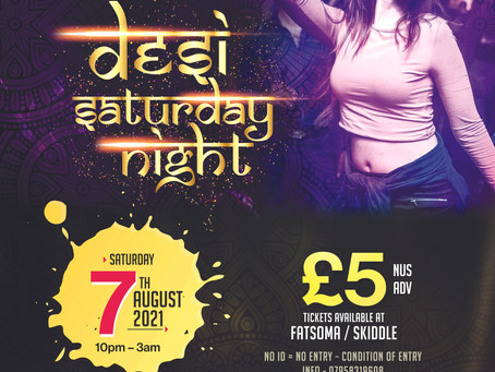 Desi Saturday Night is back!!- 7th August 2021