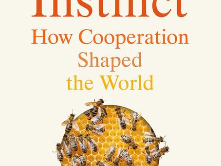 New book: The Social Instinct – How Cooperation Shaped the World (Nichola Raihani)