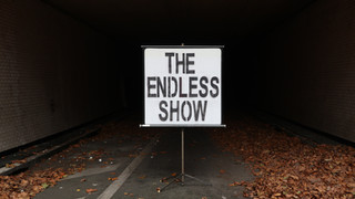 The Endless Show