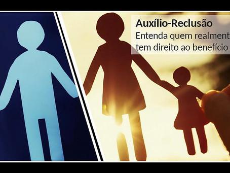 Auxílio Reclusão: