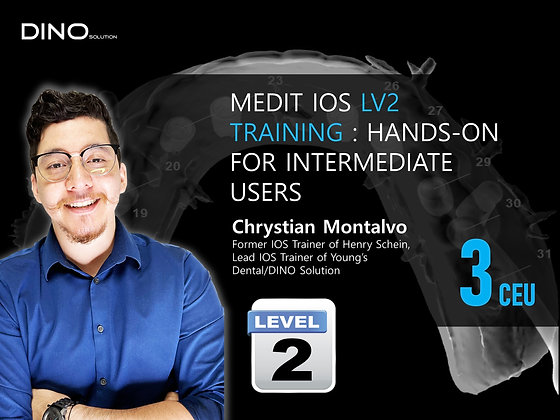 MEDIT IOS LV2 HANDS-ON TRAINING FOR INTERMEDIATE USERS