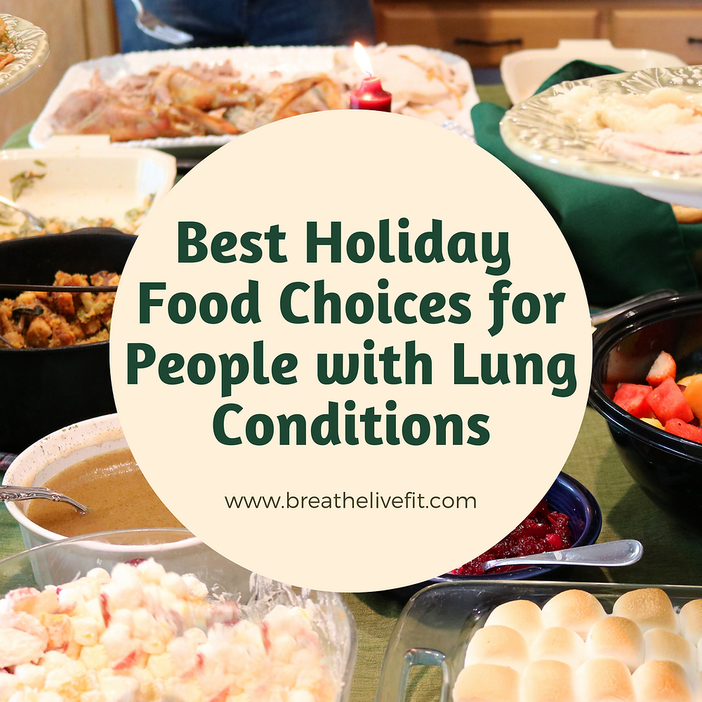 best holiday food choices for people with lung conditions
