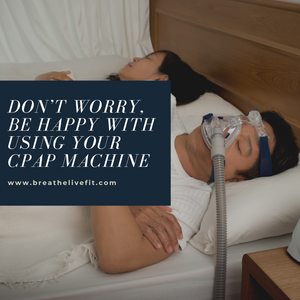 Using your cpap machine. Tips for using a cpap machine.
