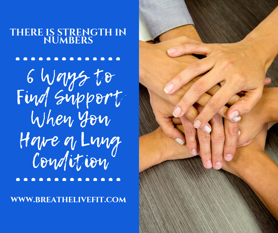 6 Ways to Find Support When You Have a Lung Condition. Lung Support Groups. Pulmonary Support