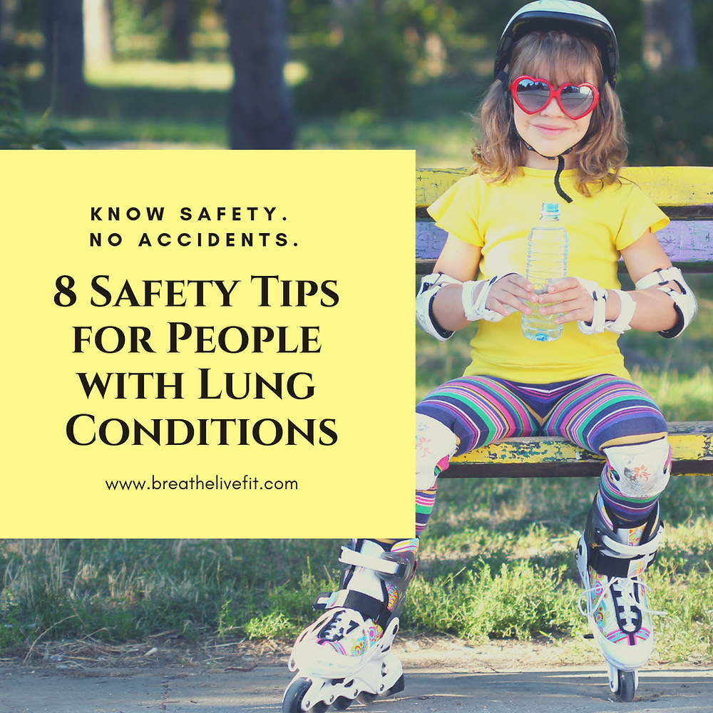 8 Safety Tips for People with Lung Conditions