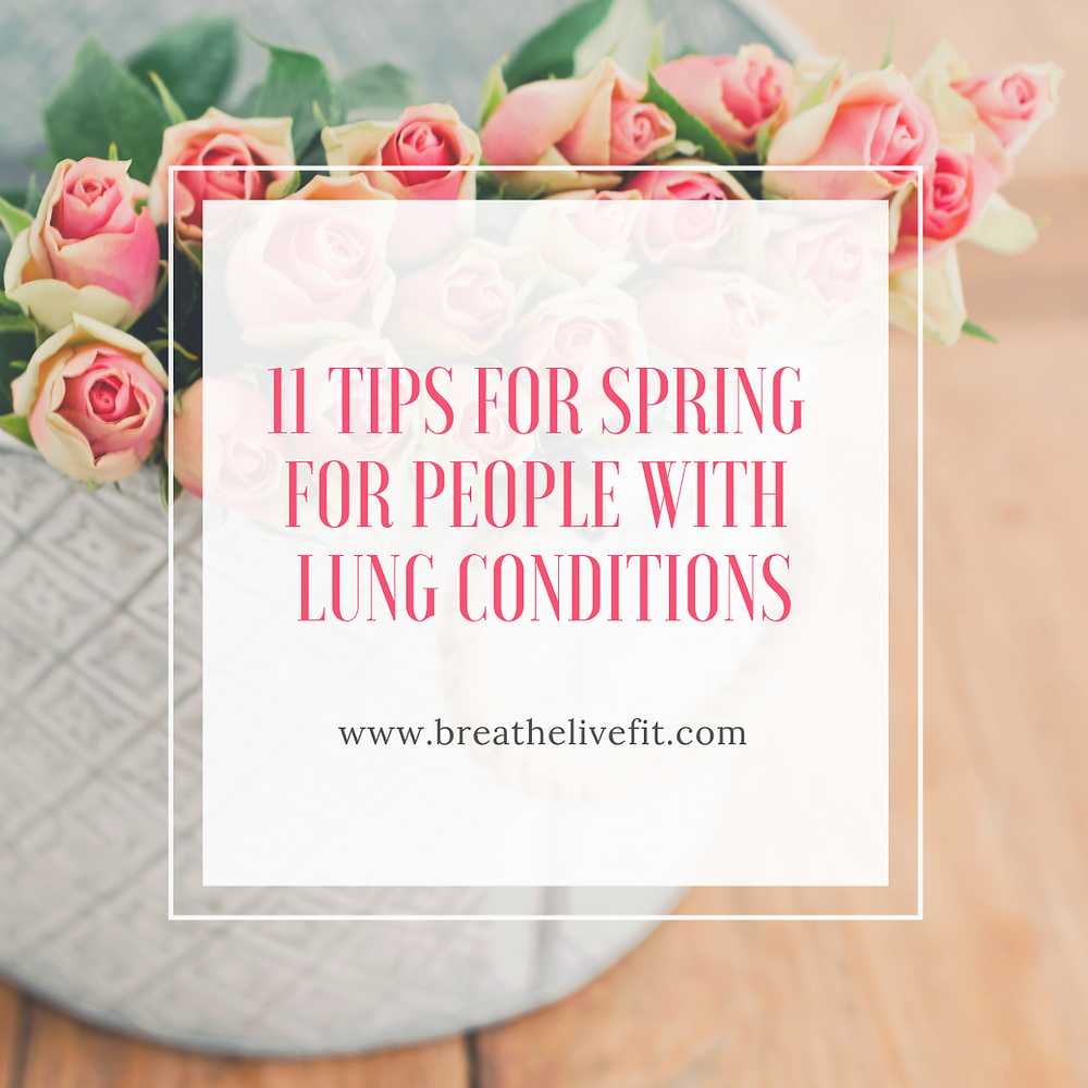 11 Tips for Spring for People with Lung Conditions