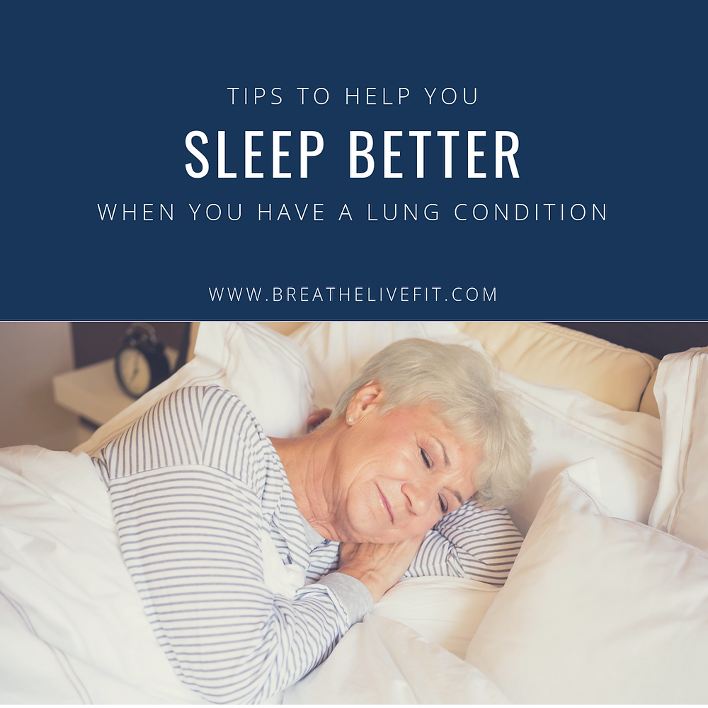 Tips to help you sleep better when you have a lung condition