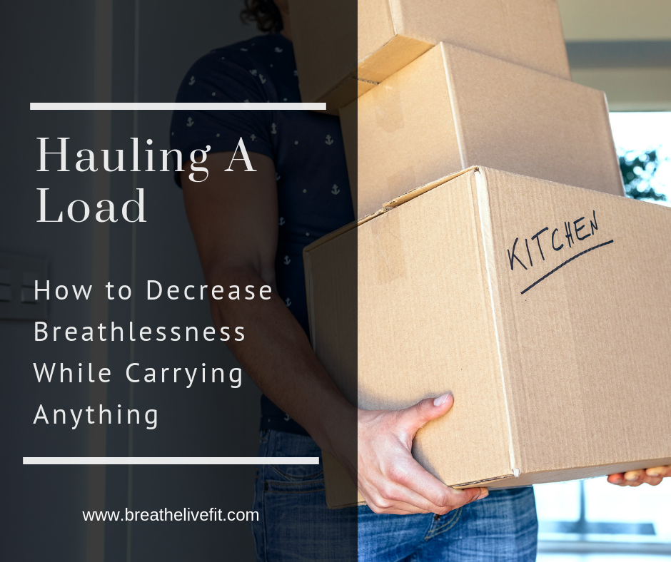 How to decrease breathlessness while carrying anything!