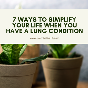 simplifying you life, copd, emphysema, sarcoidosis, pulmonary fibrosis, interstitial lung disease, pulmonary hypertension