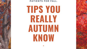 Tips You Really Autumn Know. Information to Prepare Lung Patients for Fall.