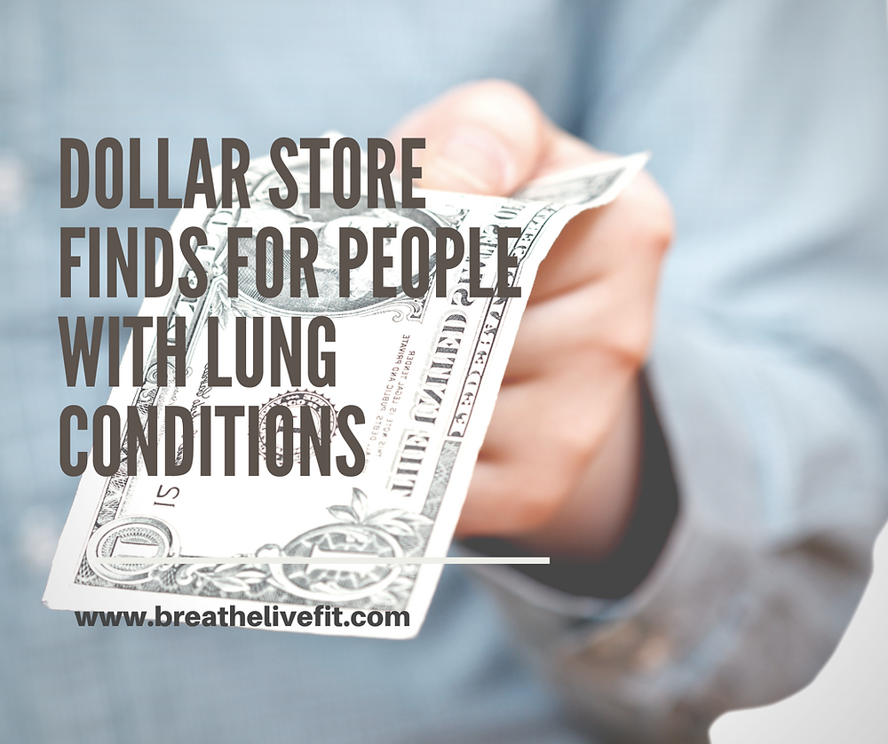 dollar store finds for people with lung conditions