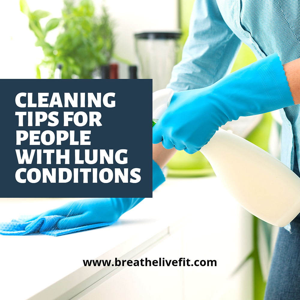 cleaning tips for people with lung conditions