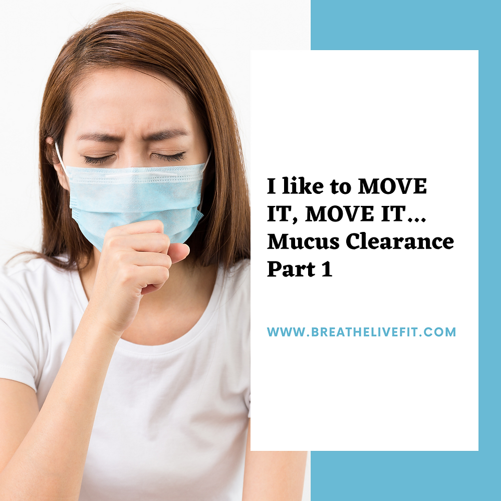 Mucus clearance