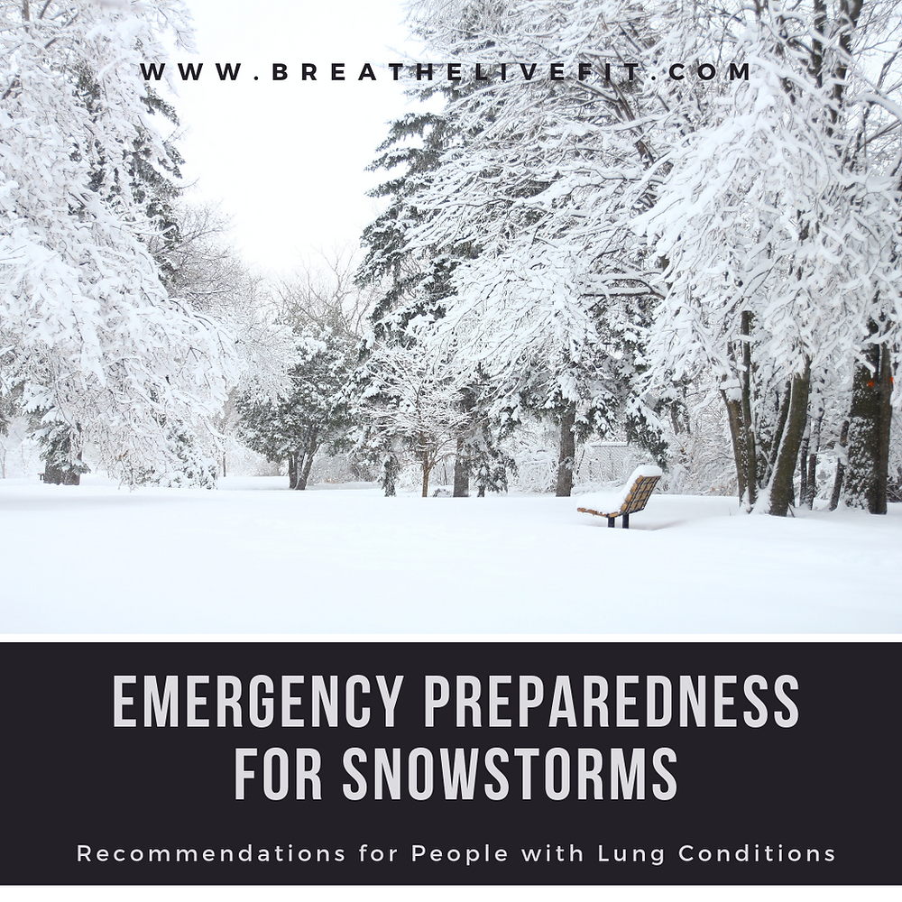 Emergency Preparedness for Snowstorms: Recommendations for People with Lung Conditions
