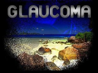 Glaucoma, convivendo com ele!