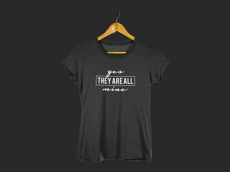 YES THEY ARE ALL MINE TEE