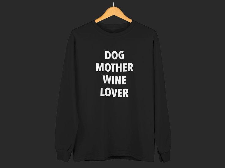DOG MOTHER WINE LOVER CREWNECK
